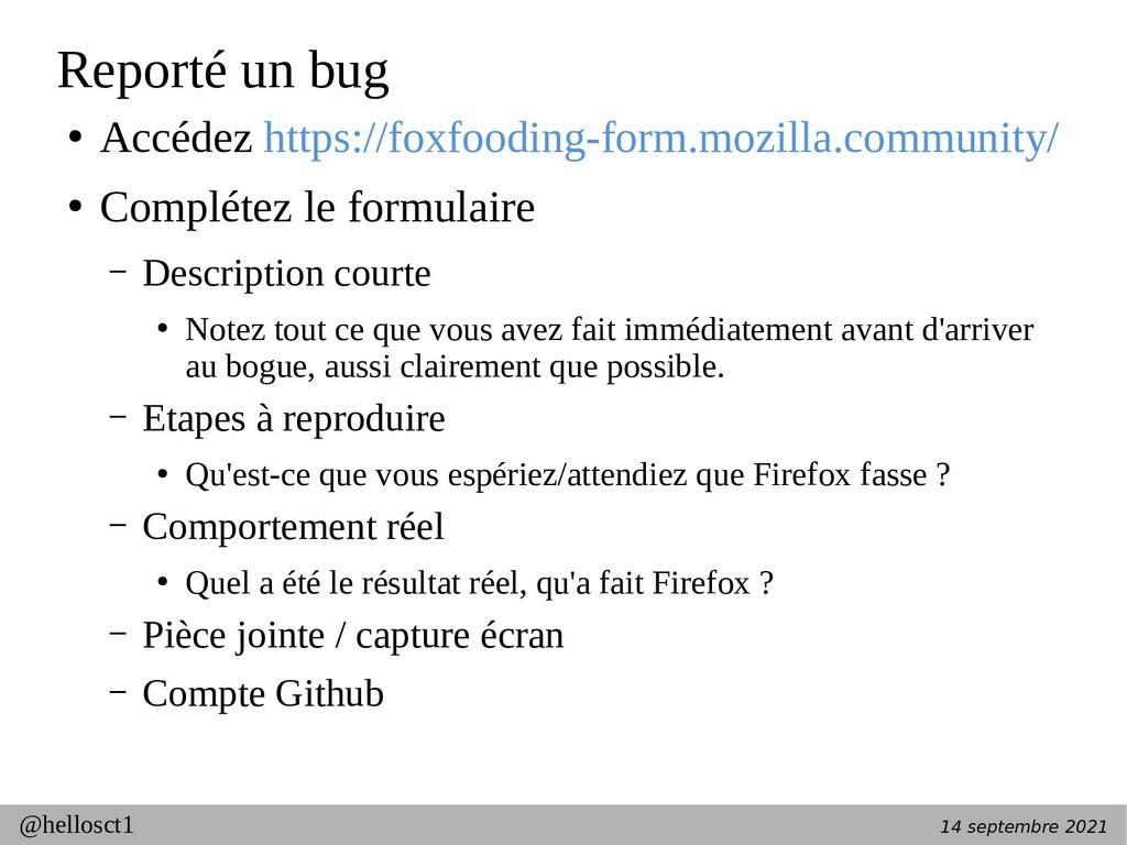 14 septembre 2021 @hellosct1 Reporté un bug ● A...