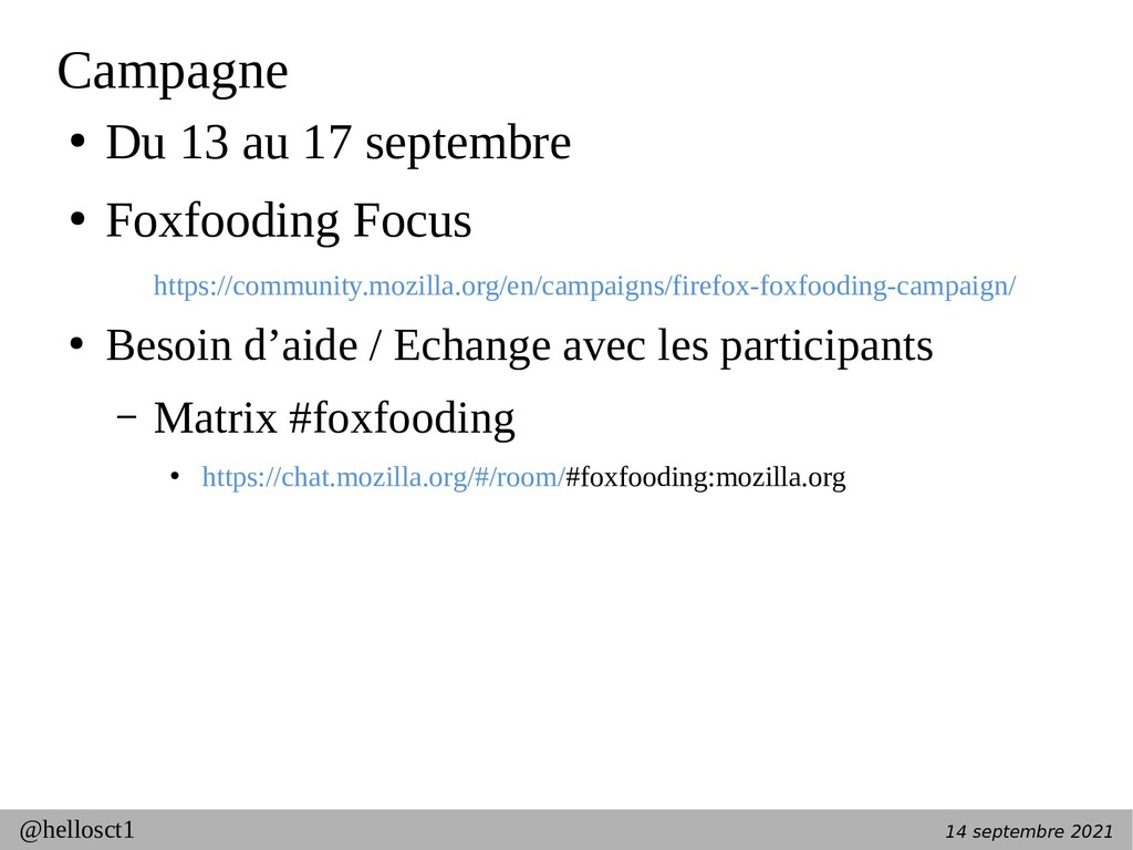 14 septembre 2021 @hellosct1 Campagne ● Du 13 a...
