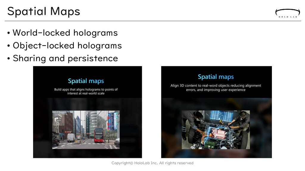 Spatial Maps • World-locked holograms • Object-...