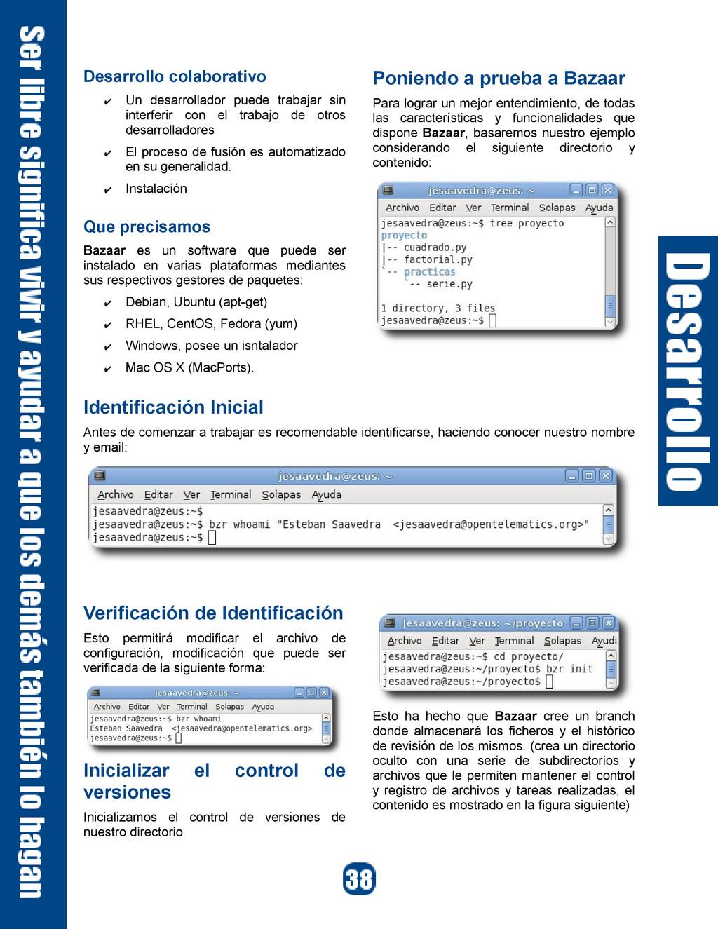 Desarrollo colaborativo ✔ Un desarrollador pued...