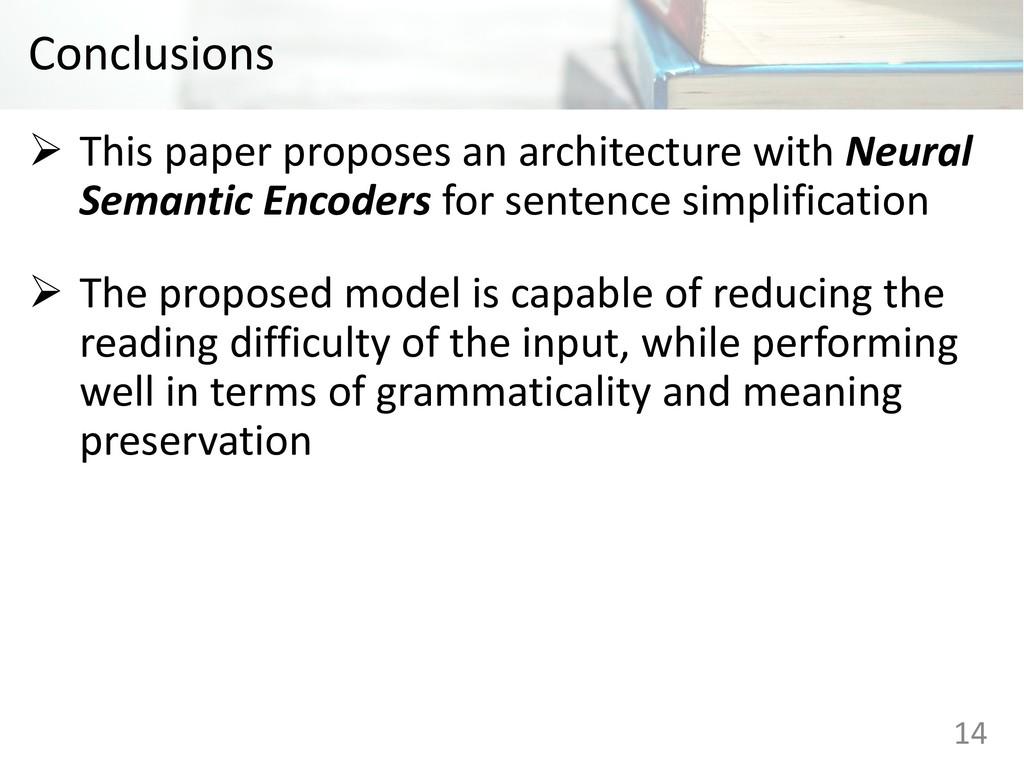 Conclusions Ø This paper proposes an architectu...