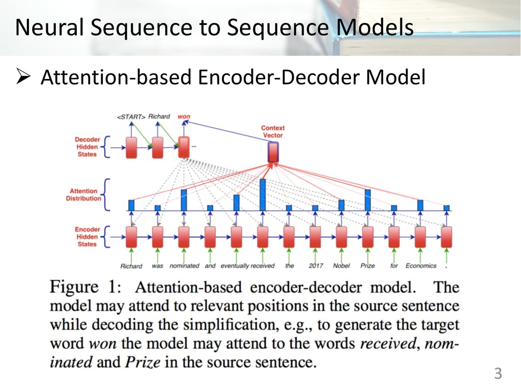 Neural Sequence to Sequence Models Ø Attention-...