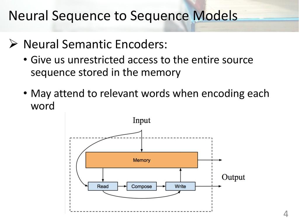 Neural Sequence to Sequence Models Ø Neural Sem...