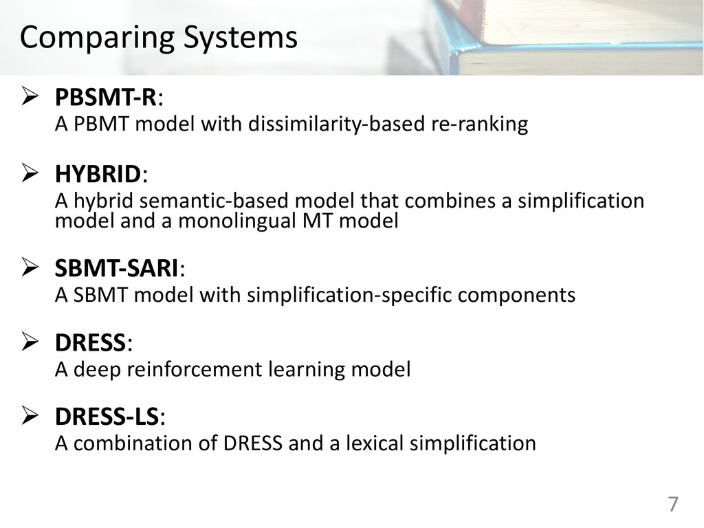 Comparing Systems Ø PBSMT-R: A PBMT model with ...