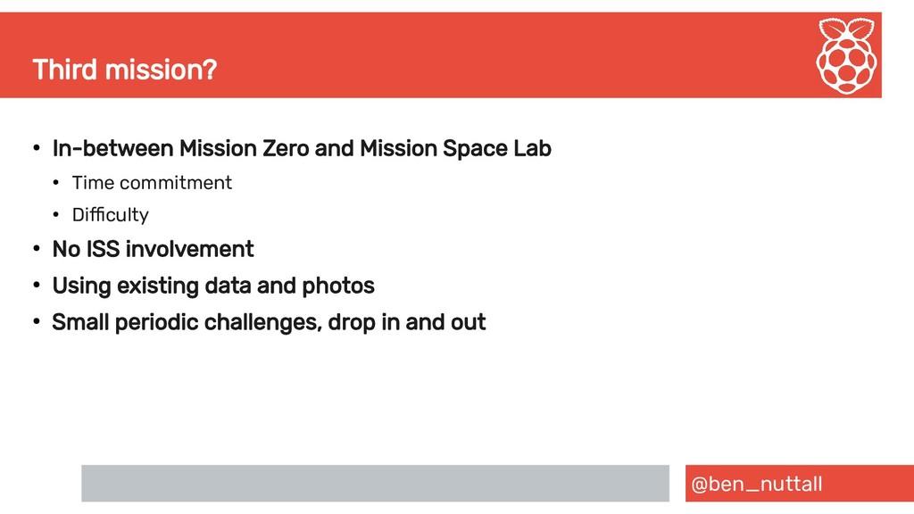 @ben_nuttall Third mission? ● In-between Missio...