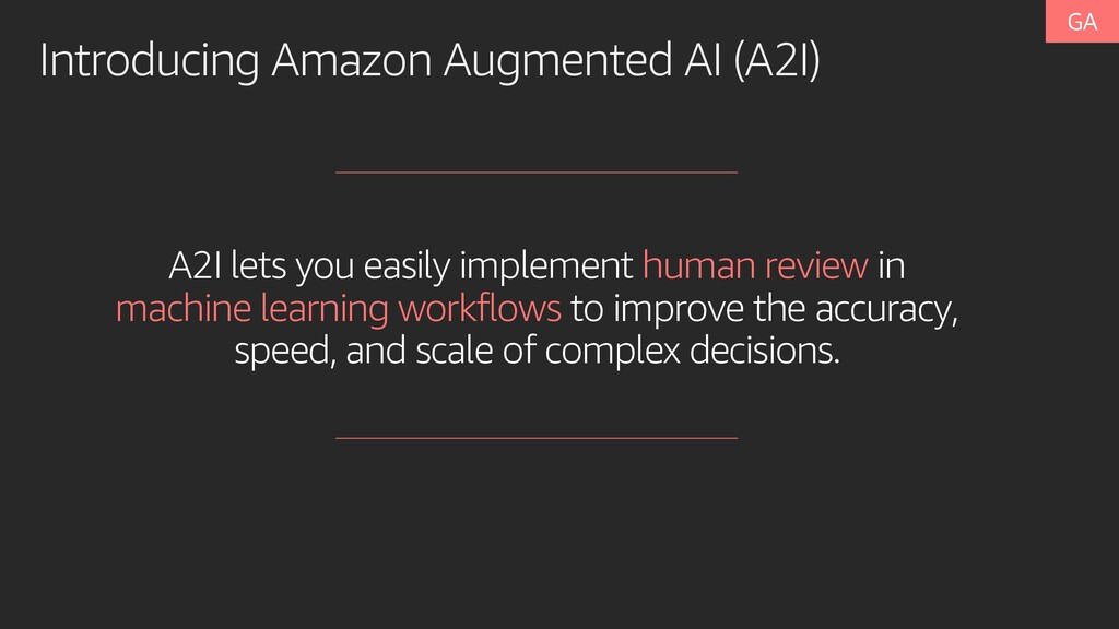 A2I lets you easily implement human review in m...