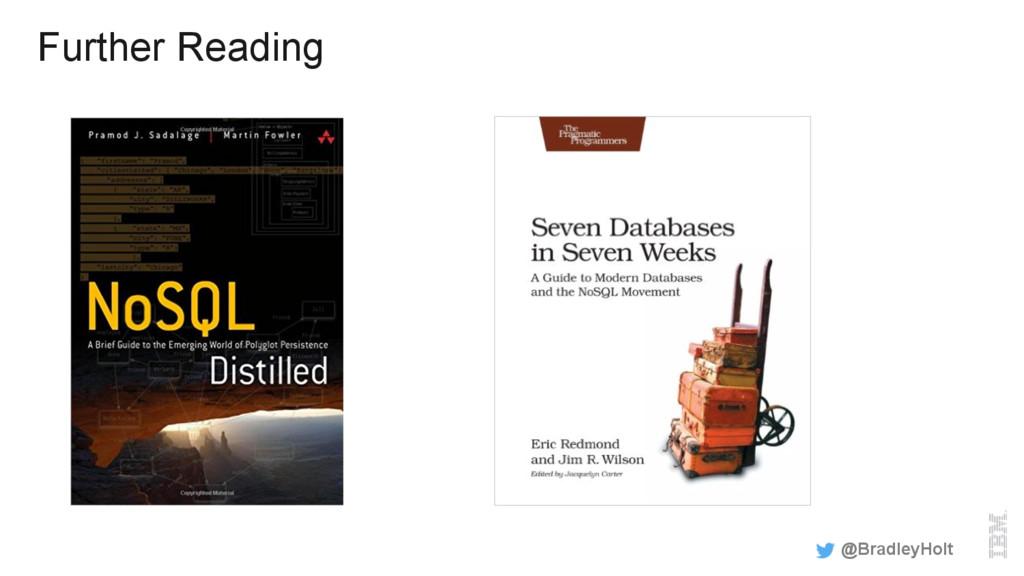 Further Reading @BradleyHolt