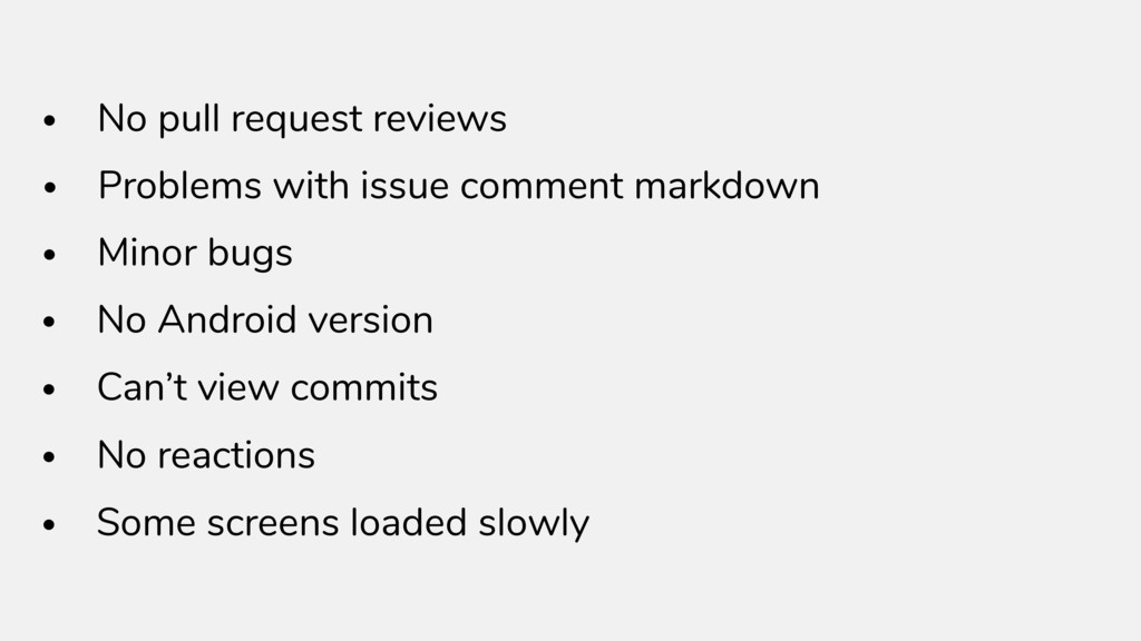 • No pull request reviews • Problems with issue...
