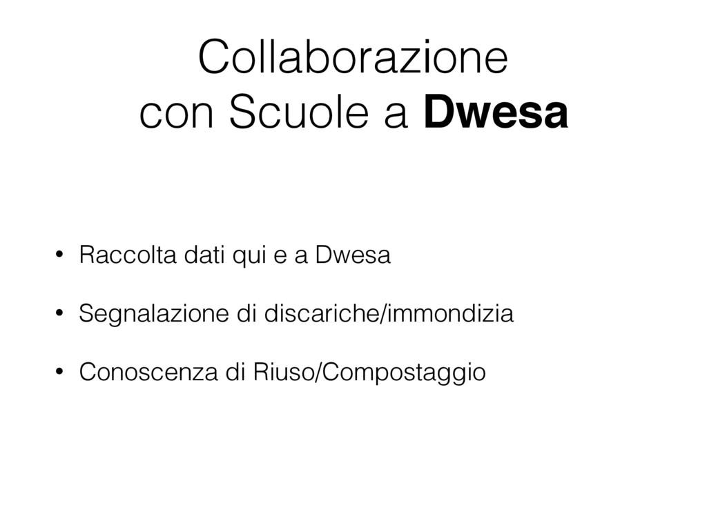 Collaborazione  con Scuole a Dwesa • Raccolta ...