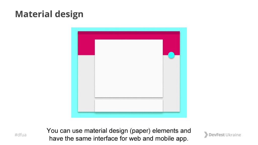 #dfua Material design You can use material desi...