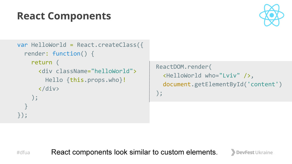 #dfua React Components React components look si...