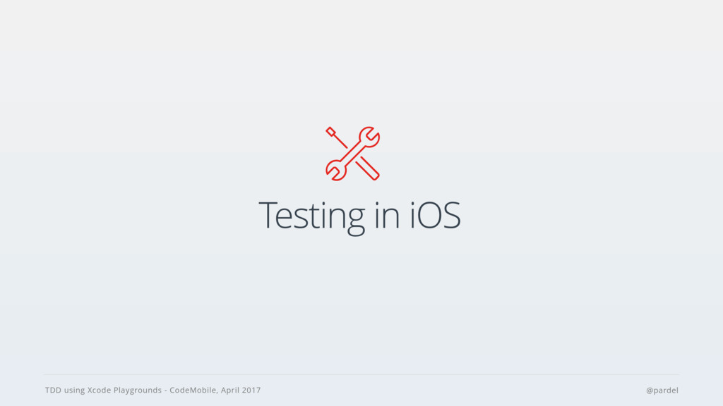 TDD using Xcode Playgrounds - CodeMobile, April...