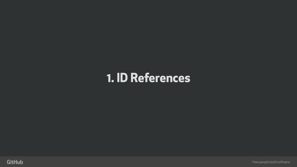 "How people build software "" 1. ID References"