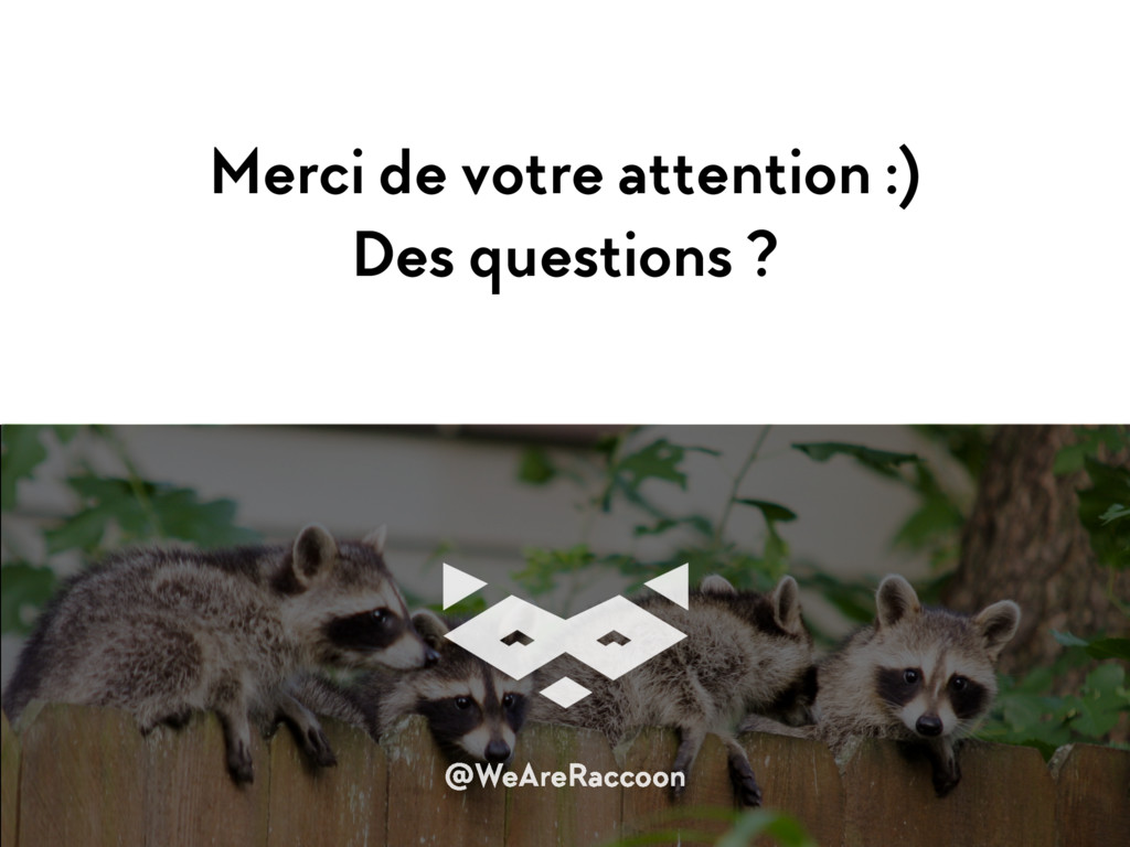 Merci de votre attention :)