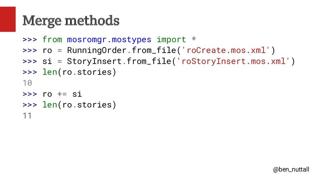 @ben_nuttall Merge methods >>> from mosromgr.mo...