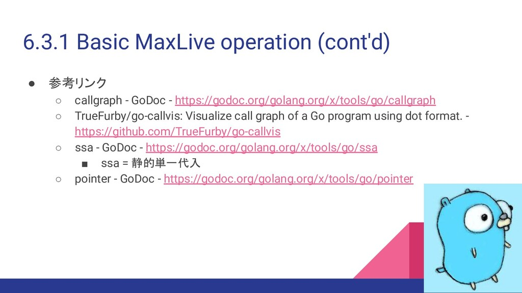 6.3.1 Basic MaxLive operation (cont'd) ● 参考リンク ...