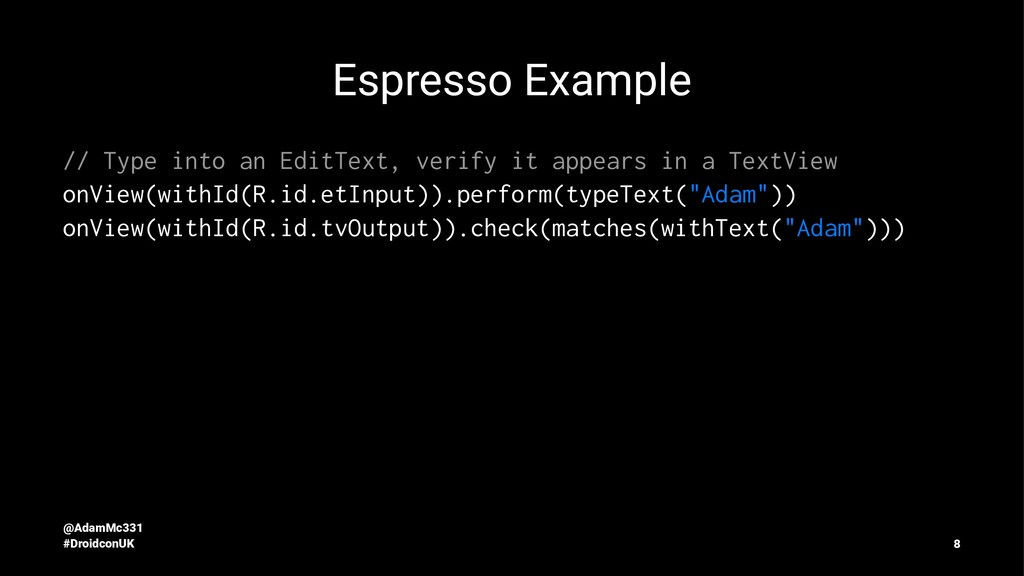 Espresso Example // Type into an EditText, veri...