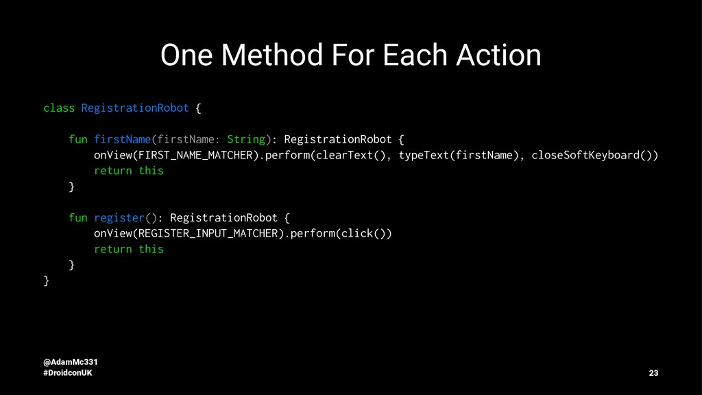 One Method For Each Action class RegistrationRo...