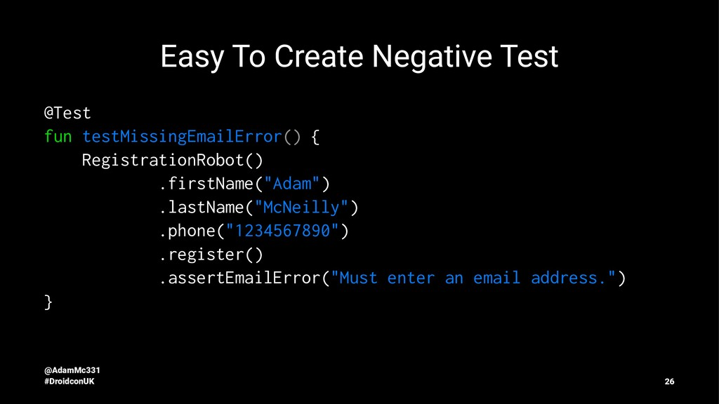 Easy To Create Negative Test @Test fun testMiss...