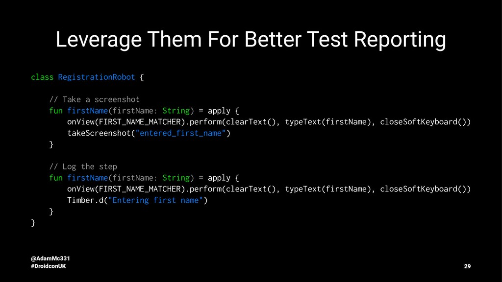 Leverage Them For Better Test Reporting class R...