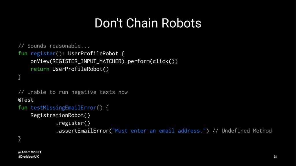 Don't Chain Robots // Sounds reasonable... fun ...
