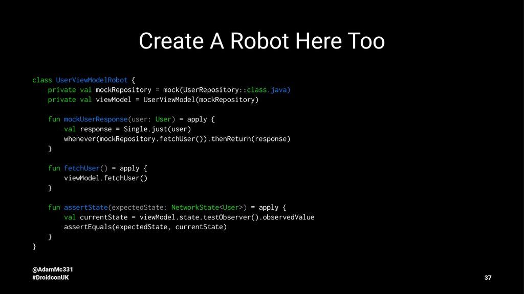 Create A Robot Here Too class UserViewModelRobo...