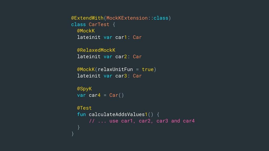 @ExtendWith(MockKExtension::class) class CarTes...