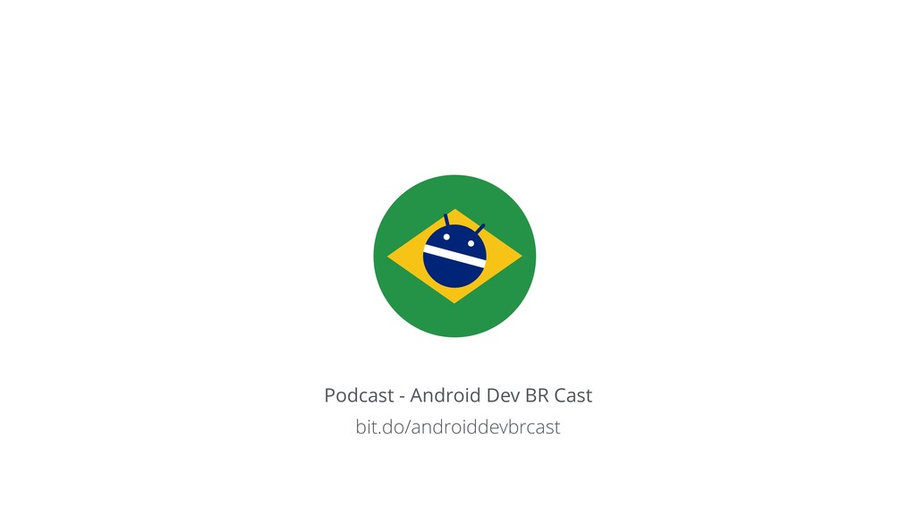 Podcast - Android Dev BR Cast bit.do/androiddev...