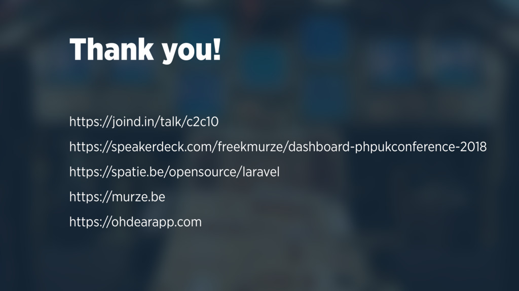 Thank you! https://joind.in/talk/c2c10 https://...
