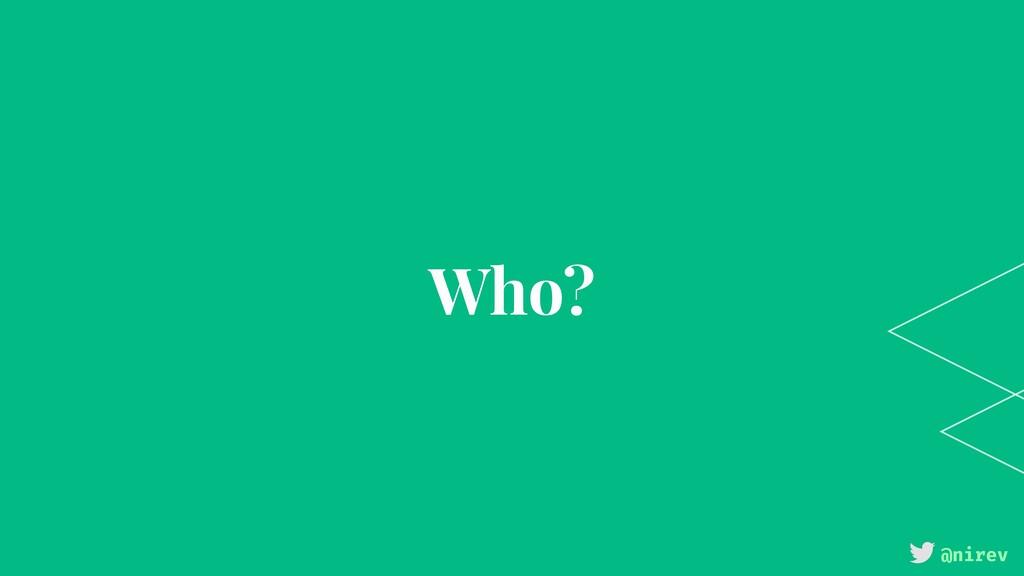 @nirev Who?