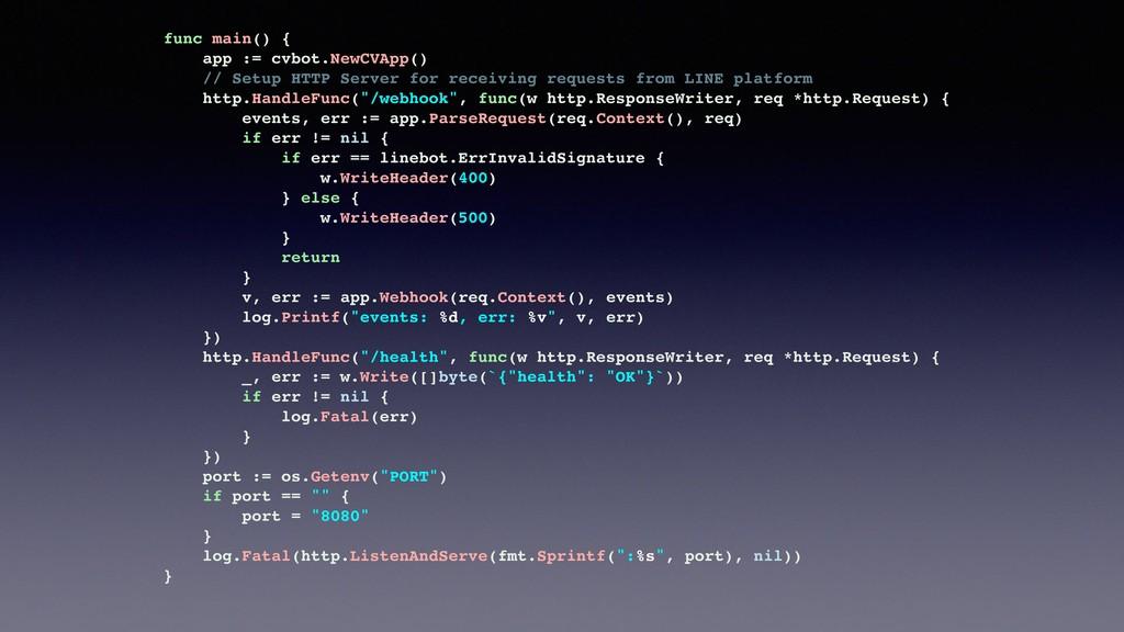 func main() { app := cvbot.NewCVApp() // Setup ...