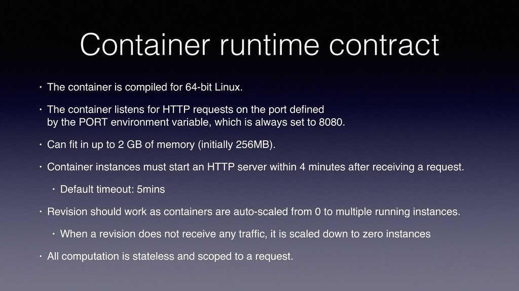 Container runtime contract • The container is c...
