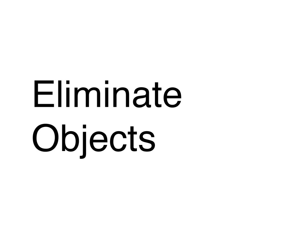 Eliminate Objects