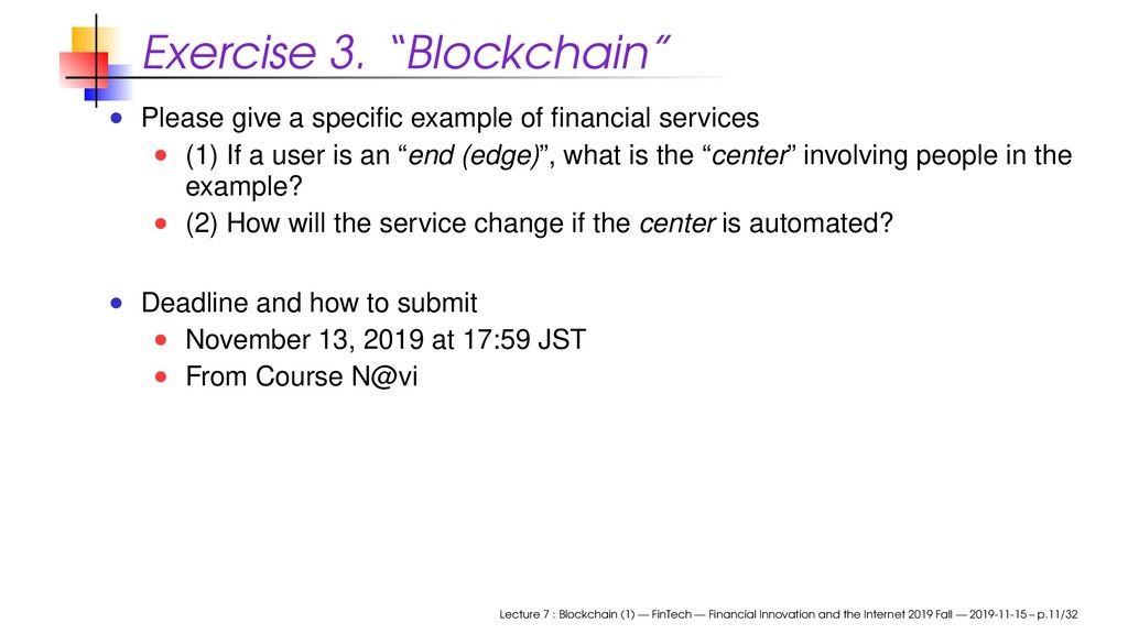 "Exercise 3. ""Blockchain"" Please give a specific ..."