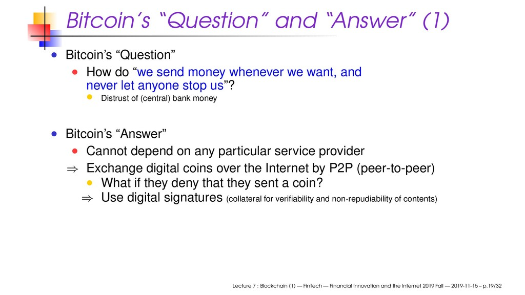 "Bitcoin's ""Question"" and ""Answer"" (1) Bitcoin's..."