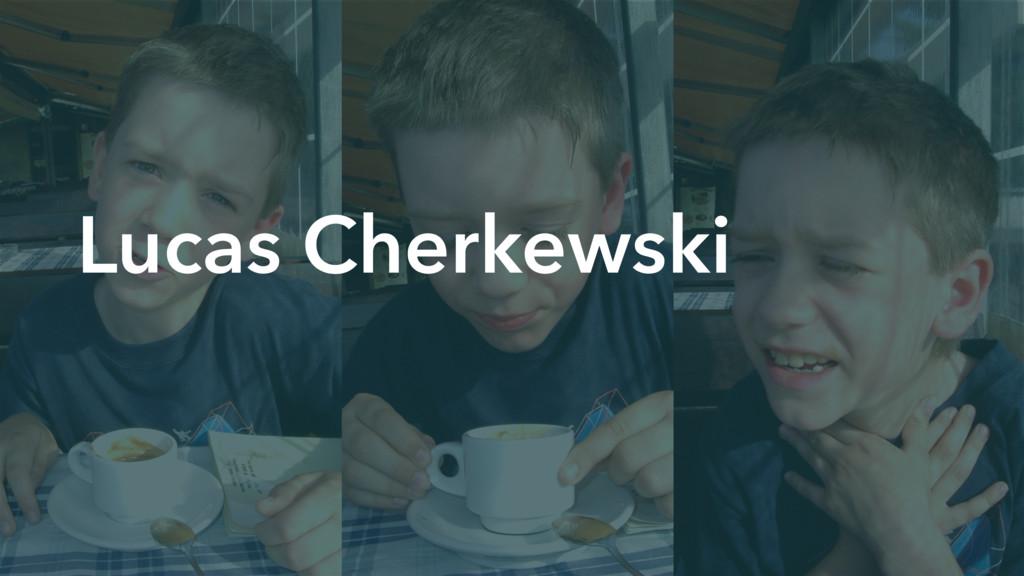 Lucas Cherkewski