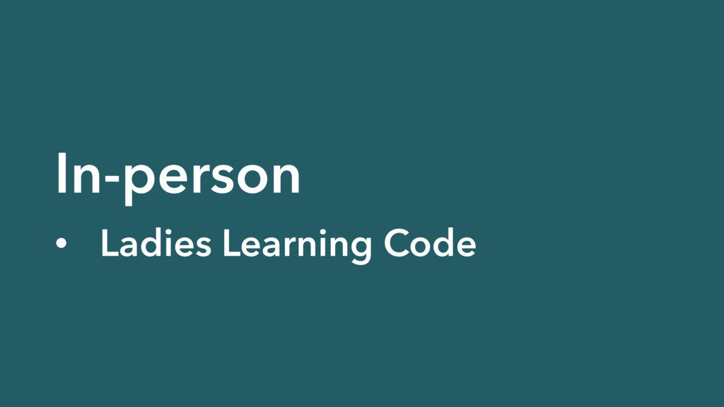 In-person • Ladies Learning Code