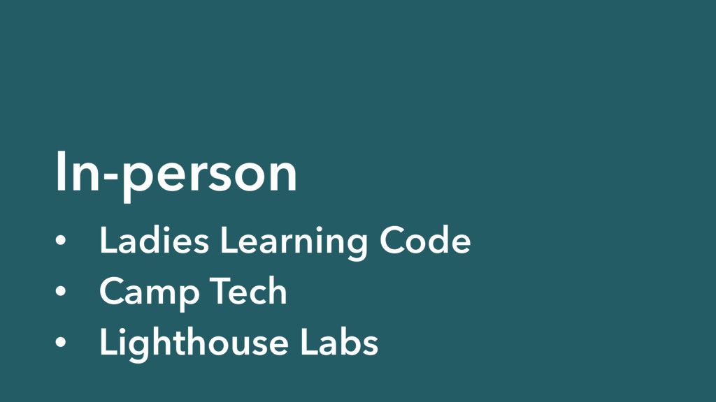 In-person • Ladies Learning Code • Camp Tech • ...