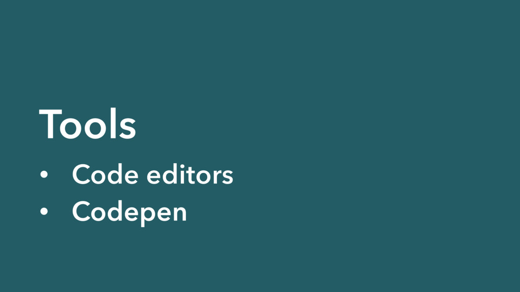 Tools • Code editors • Codepen