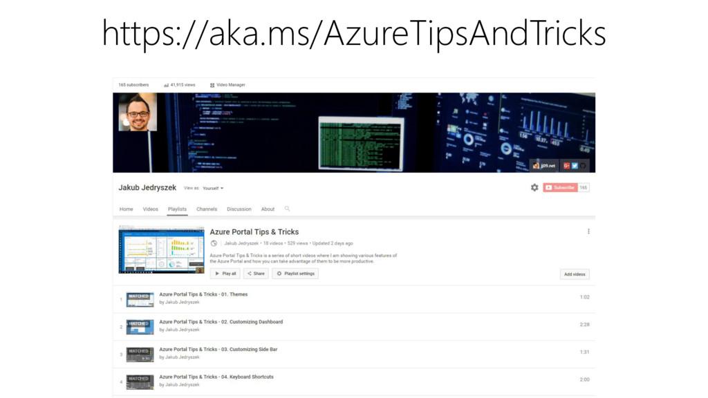 https://aka.ms/AzureTipsAndTricks