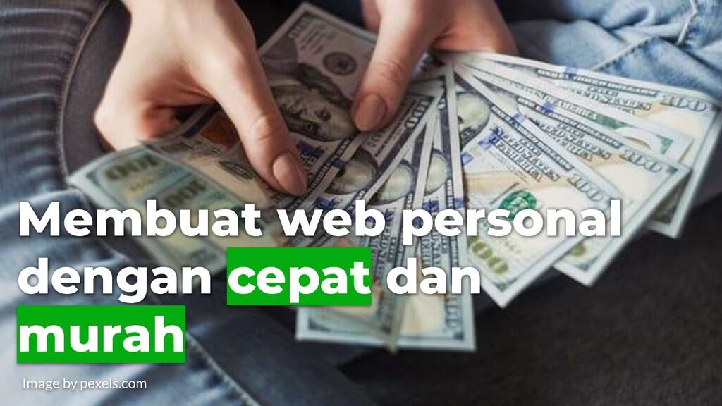 Membuat web personal dengan cepat dan murah Ima...