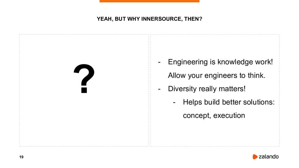 19 ? - Engineering is knowledge work! Allow you...