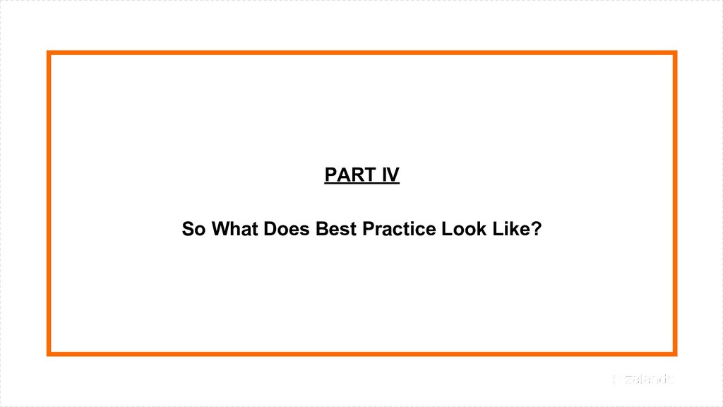 PART IV So What Does Best Practice Look Like?