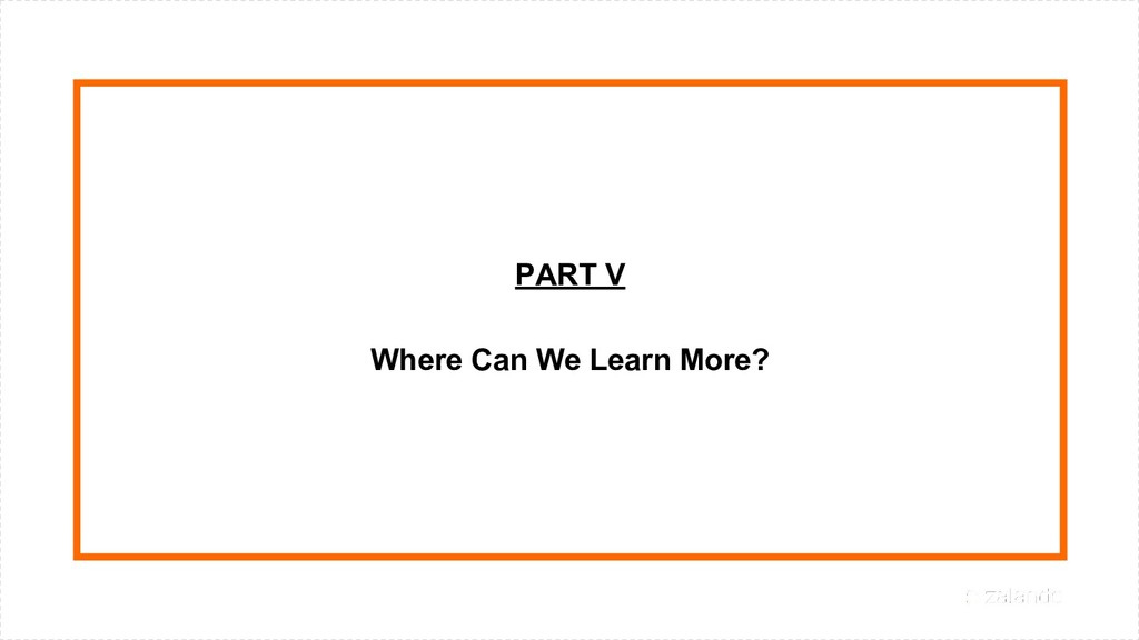 PART V Where Can We Learn More?