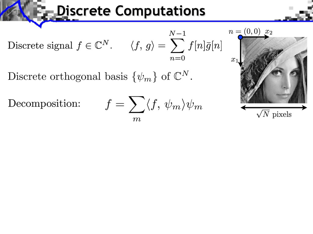 Discrete Computations Discrete orthogonal basis...