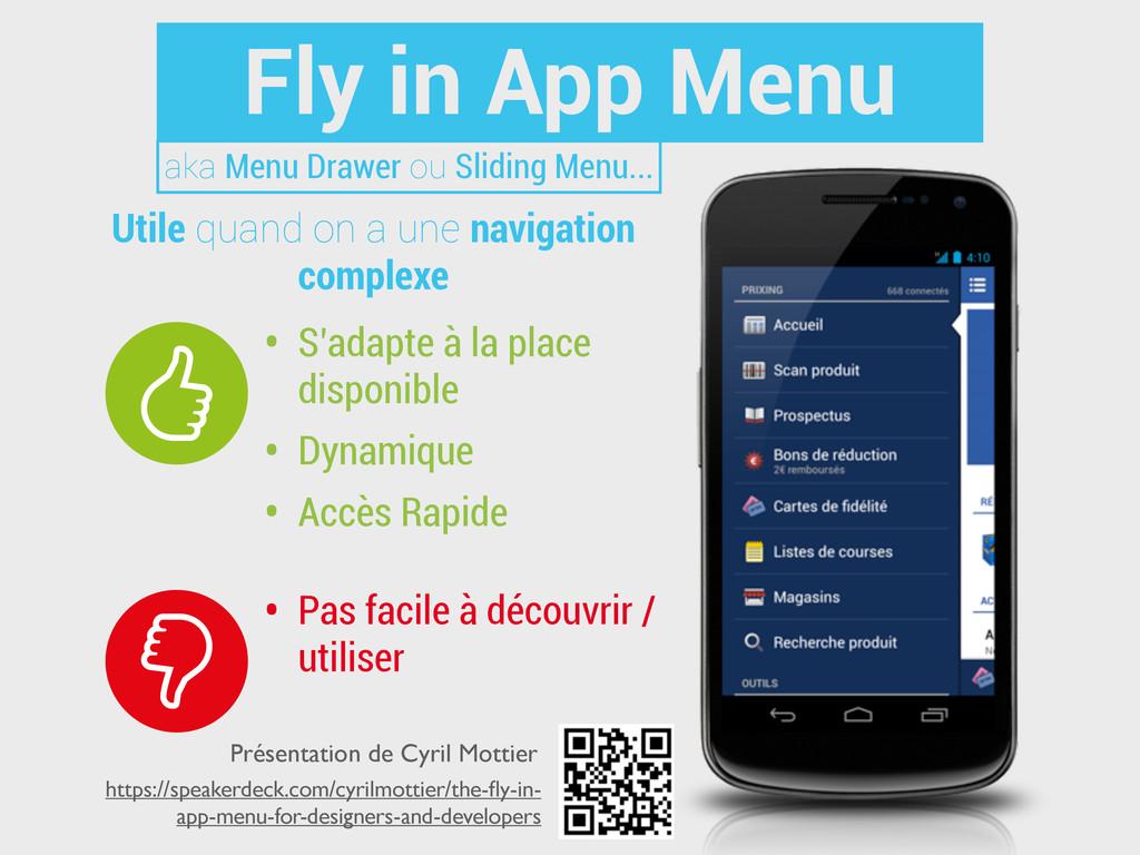 Fly in App Menu • S'adapte à la place disponibl...