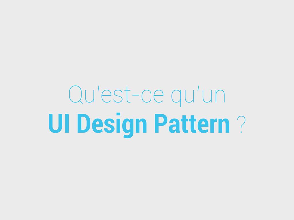 Qu'est-ce qu'un UI Design Pattern ?