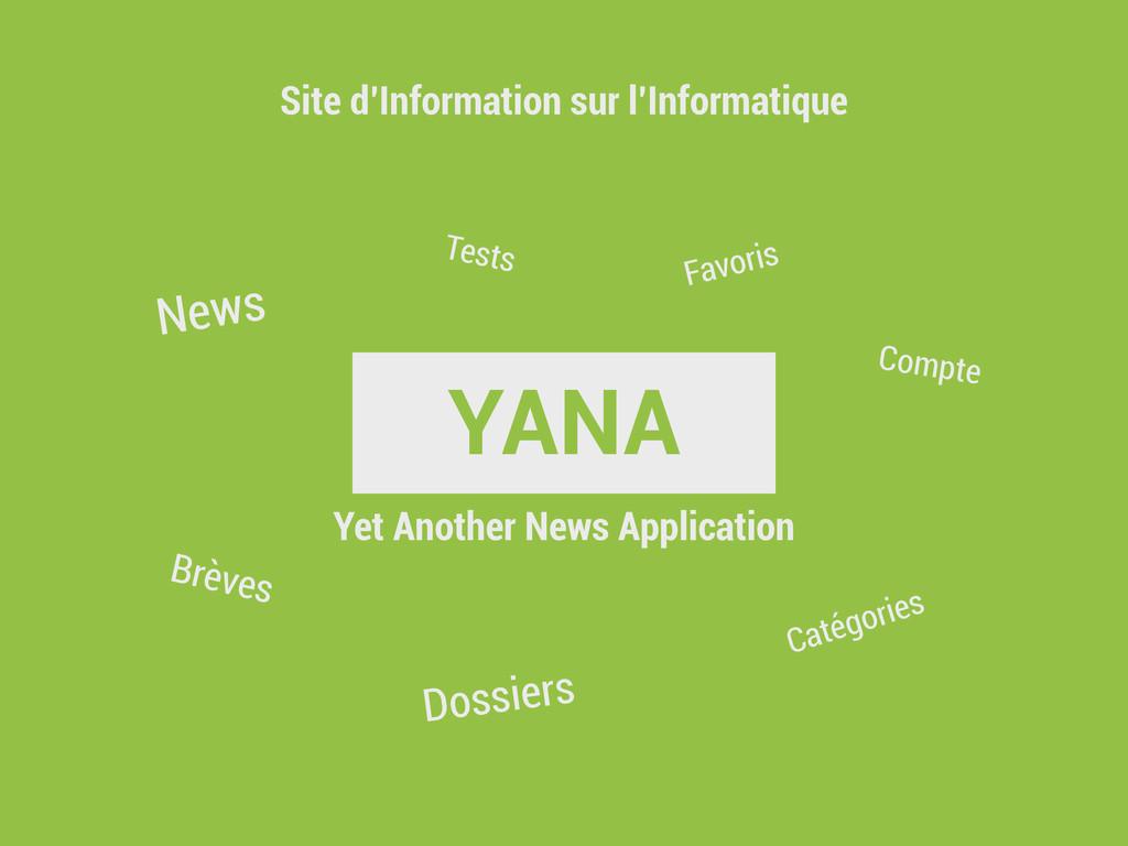 YANA Site d'Information sur l'Informatique News...