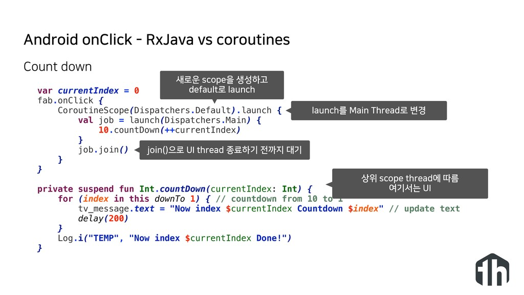 Android onClick - RxJava vs coroutines var curr...