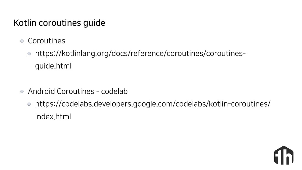 Kotlin coroutines guide Coroutines https://kotl...